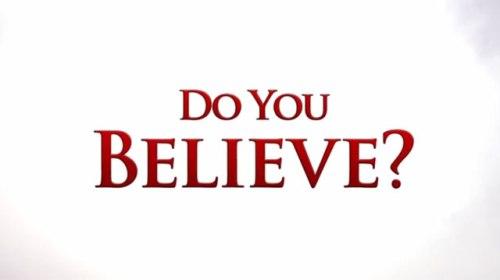 do-you-believe-trailer